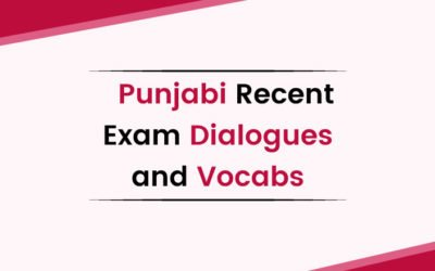 Punjabi Recent Exam Dialogues and Vocabs